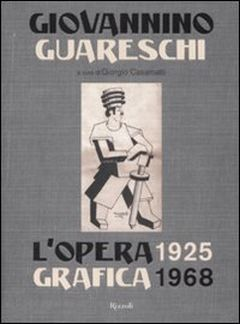 Guareschi-L'opera grafica 1926-1968