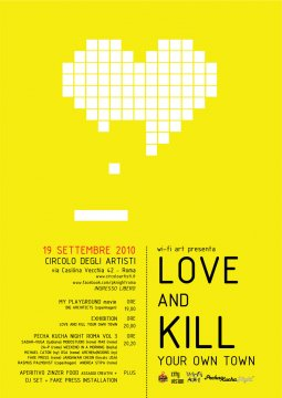 love and kill your oun town