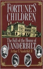 Fortune's childre: the fall of the House of the Vanderbilts