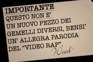 Videoguerre fra rapper gemelli diversi vs fabri fibra - Video youtube gemelli diversi ...